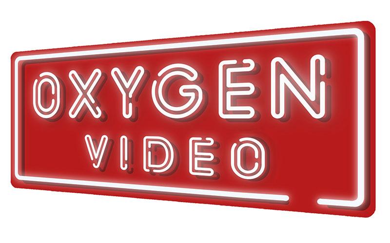 Oxygen Video
